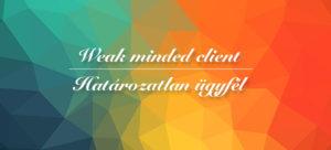 weak_minded_clien