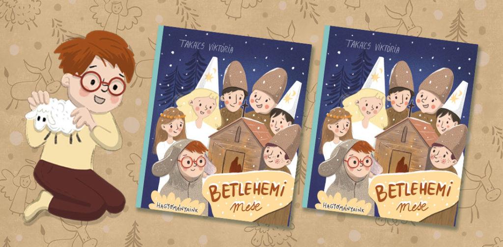 Betlehemi mese Takács Viktória